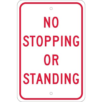 Traffic Warning Signs; No Stopping Or Standing, 18X12, .080 Egp Ref Aluminum