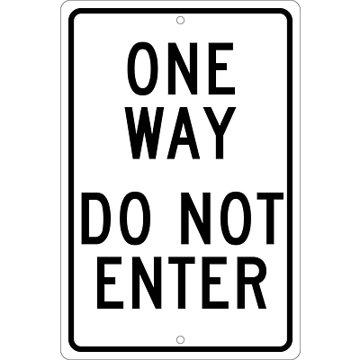 Directional Sign; One Way Do Not Enter, 18X12, .080 Hip Ref Aluminum