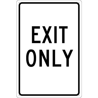 Notice Signs; Exit Only, 18X12, .040 Aluminum