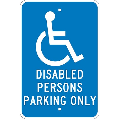 Parking Signs; Disabled Persons Parking Only, 18X12, .080 Egp Ref Aluminum