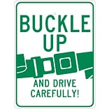 Directional Signs; Buckle Up And Drive Carefully, 24X18, .080 Egp Ref Aluminum