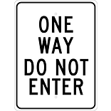 Directional Signs; One Way Do Not Enter, 24X18, .080 Hip Ref Aluminum
