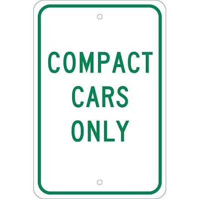 Parking Signs; Compact Cars Only, 18X12, .080 Egp Ref Aluminum