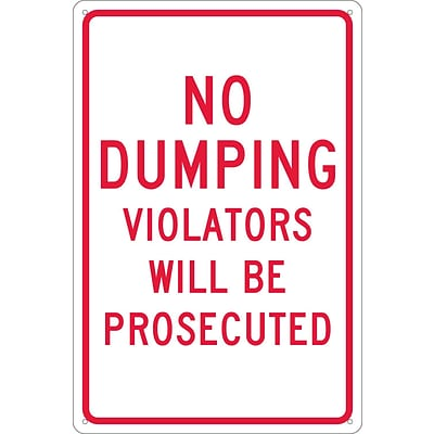 Traffic Warning Signs; No Dumping Violators Will Be Prosecuted, 18X12, .040 Aluminum