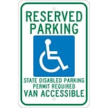 Parking Signs; Reserved Parking Graphic State Disabled Parking Permit Required Van Accessible, 18X12