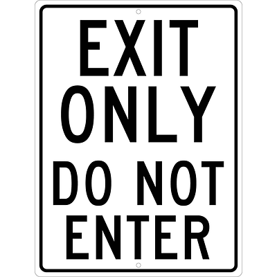 Traffic Warning Signs; Exit Only Do Not Enter, 24X18 .080 Hip Ref Aluminum