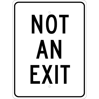 Traffic Warning Signs; Not An Exit, 24X18, .080 Egp Ref Aluminum