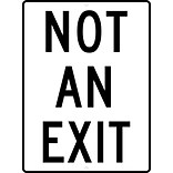 Traffic Warning Signs; Not An Exit, 24X18, .080 Hip Ref Aluminum