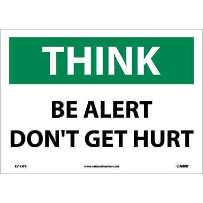 Information Labels; Think, Be Alert DonT Get Hurt, 10X14, Adhesive Vinyl