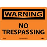 Warning Sign; No Trespassing, 10X14, .040 Aluminum
