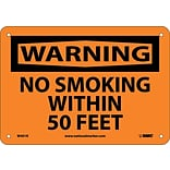 Warning Sign; No Smoking Within 50 Feet, 7X10, Rigid Plastic