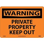 Warning Sign; Private Property Keep Out, 10X14, Rigid Plastic