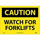 Caution Labels; Watch For Forklifts, 10X14, Adhesive Vinyl