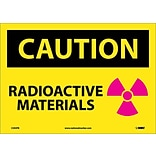 Caution Labels; Radioactive Materials, Graphic, 10X14, Adhesive Vinyl