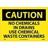 Caution Labels; No Chemicals In Drains Use Chemical Waste Containers, 10X14, Adhesive Vinyl