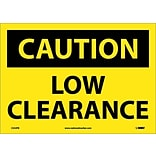 Caution Labels; Low Clearance, 10X14, Adhesive Vinyl