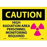 Caution Labels; High Radiation Area Personnel Monitoring Required, Graphic, 10X14, Adhesive Vinyl