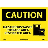 Caution Labels; Hazardous Waste Storage Area Restricted Area, Graphic, 10X14, Adhesive Vinyl