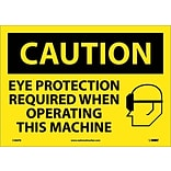 Caution Labels; Eye Protection Required When Operating This Machine, Graphic, 10X14, Adhesive Vinyl