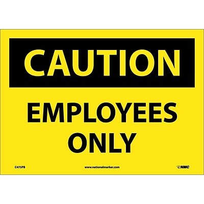 Caution Labels; Employees Only, 10X14, Adhesive Vinyl