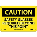 Caution Signs; Safety Glasses Required Beyond This Point, 7X10, Rigid Plastic