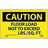 Caution Labels; Floor Load  Not To Exceed ________Lbs. Sq/Ft, 3X5, Adhesive Vinyl, 5Pk