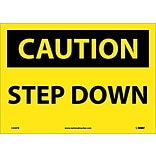 Caution Labels; Step Down, 10X14, Adhesive Vinyl