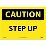 Caution Labels; Step Up, 10X14, Adhesive Vinyl