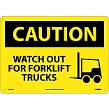 Caution Signs; Watch Out For Fork Lift Trucks, Graphic, 10X14, Rigid Plastic