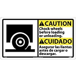 Caution Signs; Chock Wheels Before Loading ..(Bilingual W/Graphic), 10X18, Rigid Plastic