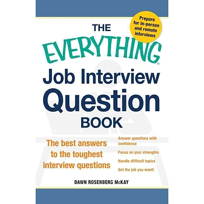 The Everything Job Interview Question Book Dawn Rosenberg McKay Paperback
