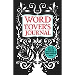 The Word Lovers Journal: A Do-It-Yourself Dictionary of Your Favorite Words Lester Meera Hardcover
