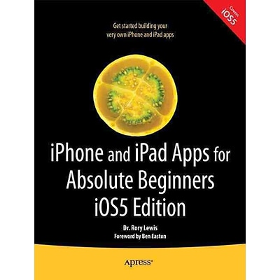 iPhone and iPad Apps for Absolute Beginners Rory Lewis Paperback