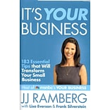 Its Your Business JJ Ramberg, Lisa Everson , Frank Silverstein Hardcover