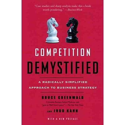 Competition Demystified Bruce C. Greenwald, Judd Kahn Paperback