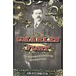 Charles Fort Jim Steinmeyer Hardcover