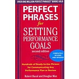 Perfect Phrases for Setting Performance Goals, Second Edition (Perfect Phrases Series) Douglas Max, Robert Bacal Paperback