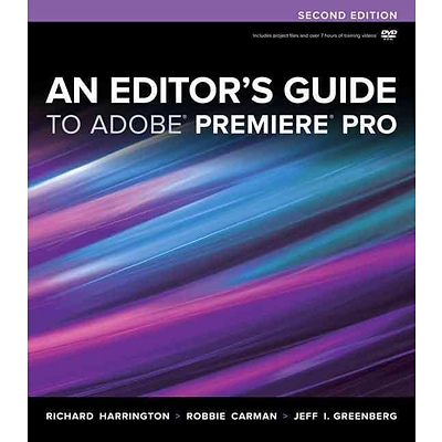 An Editors Guide to Adobe Premiere Pro (2nd Edition)