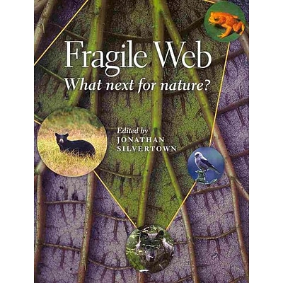 Fragile Web: What Next for Nature?
