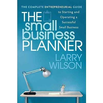 The Small Business Planner Larry Wilson Paperback