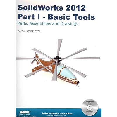 SolidWorks 2012 Part I: Basic Tools Paul Tran Paperback