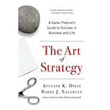 The Art of Strategy Avinash K. Dixit, Barry J. Nalebuff Paperback