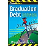 CliffsNotes Graduation Debt: How to Manage Student Loans and Live Your Life Reyna Gobel Paperback