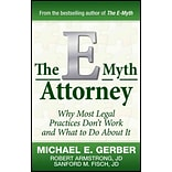 The E-Myth Attorney: Why Most Legal Practices Dont Work and What to Do About It Hardcover