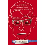 Kasher In The Rye Moshe Kasher Hardcover