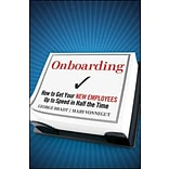 Onboarding: How to Get Your New Employees Up to Speed in Half the Time Hardcover