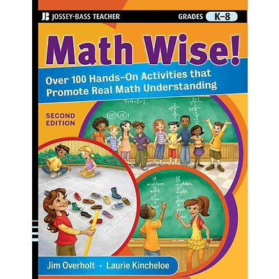 Math Wise! Over 100 Hands-On Activities that Promote Real Math Understanding, Grades K-8 Paperback