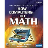 The Definitive Guide To How Computers Do Math Featuring The Virtual DIY Calculator Paperback