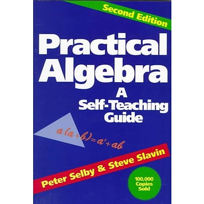 Practical Algebra: A Self-Teaching Guide, Second Edition Peter H. Selby, Steve Slavin Paperback
