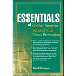 Essentials of Online payment Security and Fraud Prevention David A. Montague Paperback